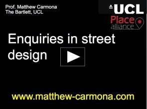 Enquiries in street design